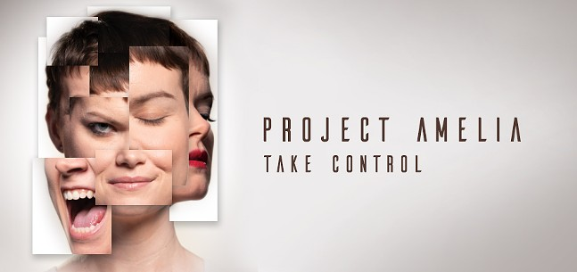 "A fragmented picture of a woman's face displays different emotions: a grin, a scream, a wink, a stare. The text reads ""Project Amelia. Take Control"""