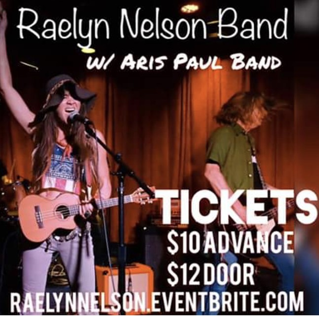 Excuses Proudly Presents RaeLyn Nelson(Willies Granddaughter) Rocking Out w/ Aris Paul Band