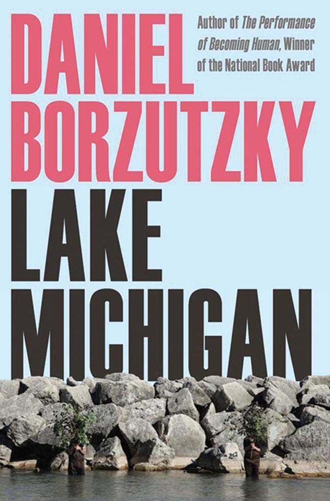 Lake Michigan by Daniel Borzutzky