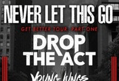 Drop the Act w/ Young Lungs & Execution Day