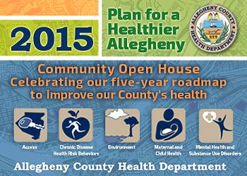 County Health Department debuting new 'Healthier Allegheny' plan at community meetings