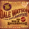Review: Dale Watson's new 'Live at Big T Roadhouse' is more than a collection of live tunes, it's an experience