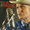 New Local Releases: Slim Forsythe
