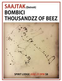 Saatjak, Bombici, Thouzandz of Beez - Uploaded by Bombici Pgh