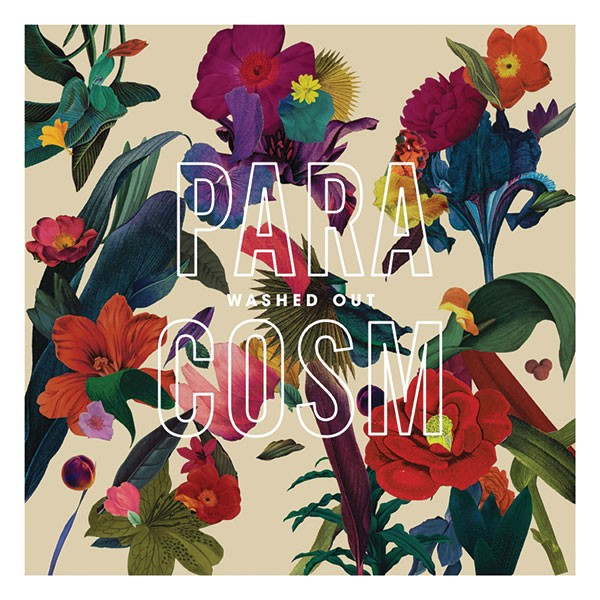 Washed Out's, Paracosm