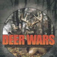 Who's passing the buck with Pennsylvania's deer problem?