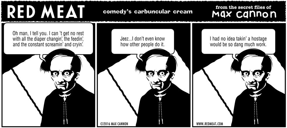 comedy's carbuncular cream