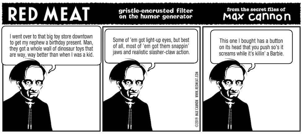 gristle-encrusted filter on the humor generator