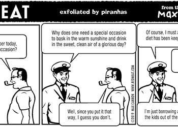 exfoliated by piranhas
