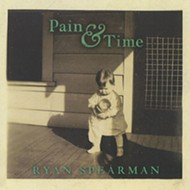 "Homespun: <i>Pain & Time</i><br /> <a href=""http://www.ryanspearman.net/"">www.ryanspearman.net</a>"