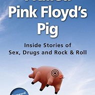 Excerpts From New Rock Memoir <i>I Killed Pink Floyd's Pig</i>