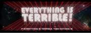 EVERYTHINGISTERRIBLE.COM