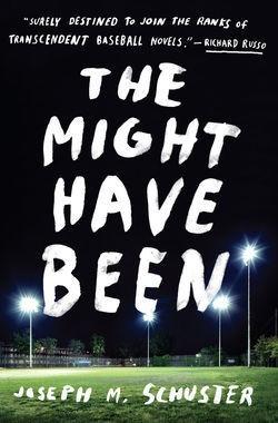the_might_have_been_joseph_schuster_baseball_novel_by_webste.jpg