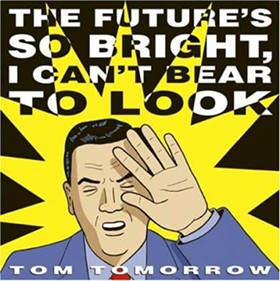 I considered going with the Timbuk 3 song -- you know the one, about the shades? -- but decided to go in a different direction.
