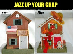 """Boring birdhouse? """"Jazz up your crap""""-it! - CAPPY SUE"""