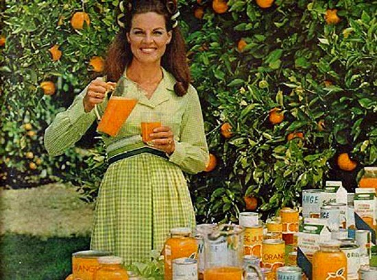 """A day without orange juice is like a day without sunshine!"" Anita Bryant, circa 1970."
