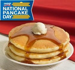 National Pancake Day = Free pancakes at IHOP. - IMAGE VIA