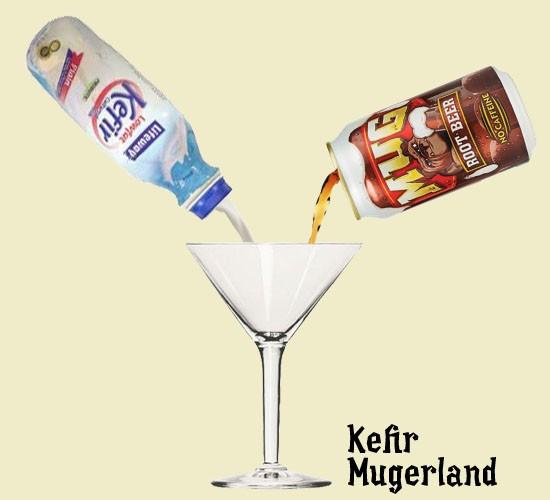 """Kefir Mugerland"" could blend Kefir and Mug Root Beer. - RFT PHOTO"