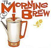 morningbrewnew.JPG