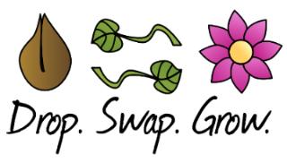 DROP. SWAP. GROW.