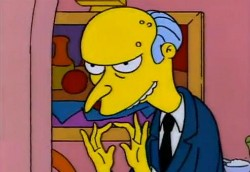 Notable plutocrat Charles Montgomery Burns. - IMAGE VIA