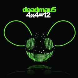 Deadmau5's 4x4=12