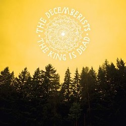 The Decemberists' the King Is Dead