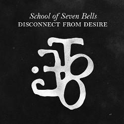 School of Seven Bells' new album, Disconnect from Desire