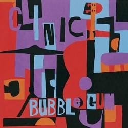 Clinic's Bubblegum
