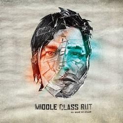 Middle Class Rut's No Name No Color