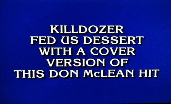 "THE REAL QUESTION IS NOT ""WHAT IS 'AMERICAN PIE'?"" BUT ""WHO IS WRITING THESE QUESTIONS?"""