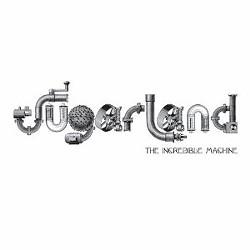Sugarland's Incredible Machine