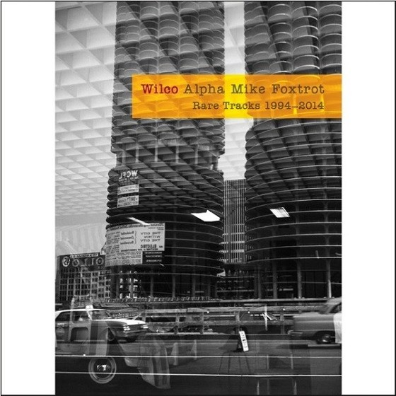 Alpha Mike Foxtrot, the upcoming Wilco rarities collection.