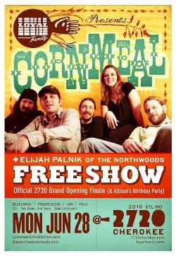 Tonight's free show with Cornmeal closes 2720 Cherokee's Grand Opening Weekend - 2720CHEROKEE.COM
