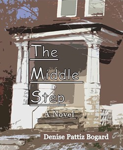"""""""The Middle Step"""" is about the inhabitants of the Gift House, some students whose families can't care for them and a woman who tries to become their foster mom after experiencing personal tragedy. - COURTESY OF DENISE BOGARD"""