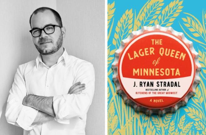 J. Ryan Stradal's second novel, The Lager Queen of Minnesota, was released in July. - FRANCO TETTAMANTI (RIGHT), COURTESY VIKING / PAMELA DORMAN BOOKS