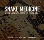 Snake Medicine: Sacred Earth Sites