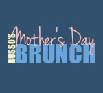 Russo's Mother's Day Brunch