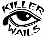 KIller Wails