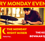 The Monday Night Mixer