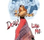 Dead! Like Me