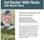 Get Rockin' with Plants with Marcia Tatroe