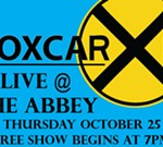 Boxcar at the Abbey