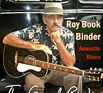 Roy Book Binder, Guitar Master, Songster, Storyteller at The Focal Point Saturday, September 22