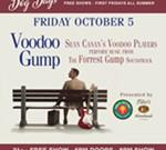 Voodoo Forrest Gump at Atomic Cowboy Pavilion - FREE SHOW
