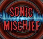Sonic Mischief