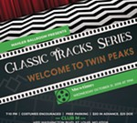 Classic Track Series | Welcome to Twin Peaks