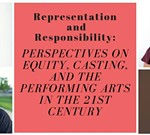 Representation and Responsibility: Perspectives on Equity, Casting
