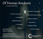 Of Human Kindness: An Evening of Short Plays