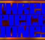 3 Piece Jones/Sit Down Get Down